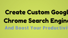 Create Custom Google Chrome Search Engines