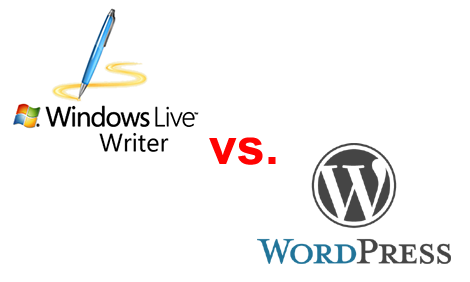 Windows Live Writer vs. WordPress Editor