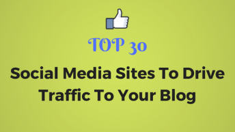 Top 30 Social Media (And Web 2.0) Sites To Drive Traffic To Your Blog