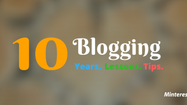 10 Blogging Years. 10 Blogging Lessons. 10 Blogging Tips.