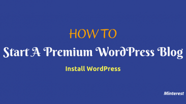How To Start A WordPress Blog Install WordPress