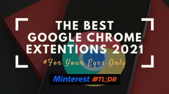 The Best Google Chrome Extensions 2021
