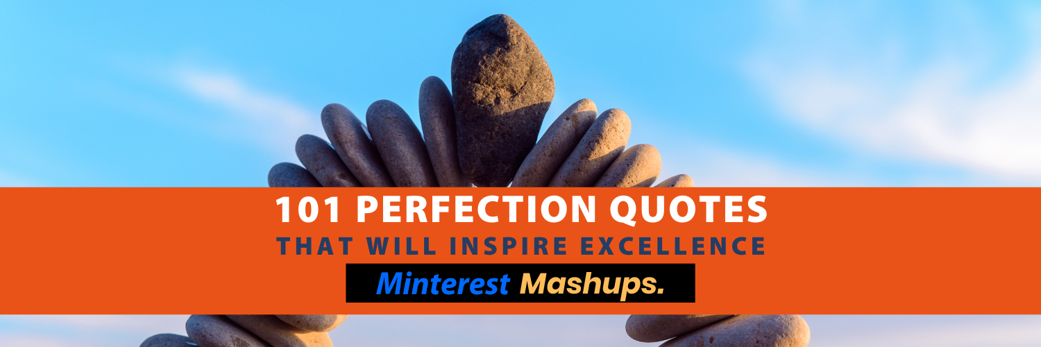 101 Perfection Quotes