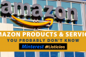 Amazon Products & Services
