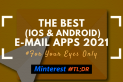 The Best Email Apps (iOS & Android) 2021